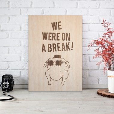 FRIENDS – We are on a break!